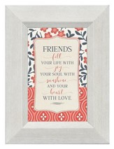 Friends Fill Your Life With Joy, Mini Framed Print