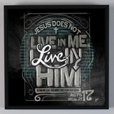 Live In Him, Chalkboard Wall Art