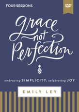 Grace, Not Perfection DVD Study: Embracing Simplicity, Celebrating Joy