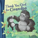 Thank You, God, for Grandpa - Slightly Imperfect