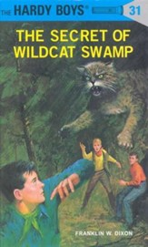 The Hardy Boys' Mysteries #31: The Secret of Wildcat Swamp
