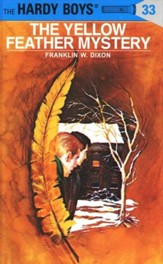 The Hardy Boys' Mysteries #33: The Yellow Feather Mystery