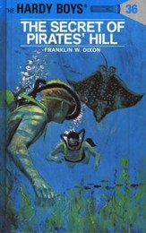 The Hardy Boys' Mysteries #36: The Secret of Pirates' Hill