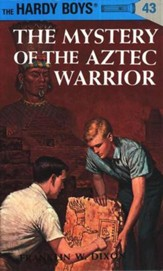 The Hardy Boys' Mysteries #43: The Mystery of Aztec Warrior