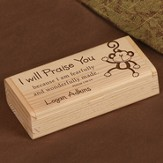 Personalized, I Will Praise You Wooden Box