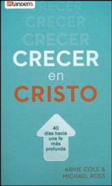 Crecer en Cristo  (Growing in Christ)