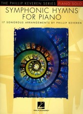Symphonic Hymns for Piano: 17 Sonorous Arrangements