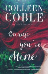 Because you're Mine, Jacketed Hardcover