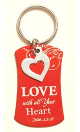 Love With All Your Heart Keyring