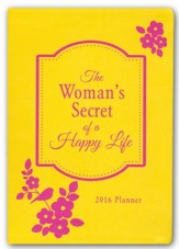 2016 Planner - The Woman's Secret of a Happy Life