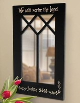 We will Serve The Lord, Decorative Mirror