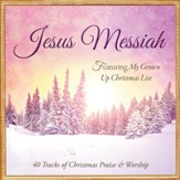 Jesus Messiah: 40 Tracks of Praise & Worship for Christmas