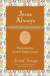 Following God's Direction, Jesus Always Bible Study Series, Volume 2  - Slightly Imperfect
