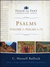 Psalms 1-72: Teach the Text Commentary [Hardcover]