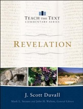 Revelation: Teach the Text Commentary [Hardcover]