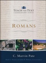 Romans: Teach the Text Commentary [Hardcover]