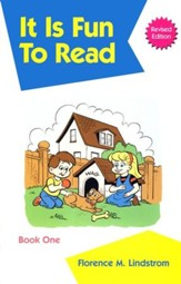 Christian Liberty Phonics Readers Book 1: It is Fun to Read,  Kindergarten