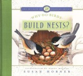 The Miracle of Creation Series #2: Why Do Birds Build Nests?