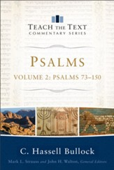 Psalms 73-150: Teach the Text Commentary [Paperback]