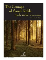 The Courage of Sarah Noble Progeny Press Study Guide