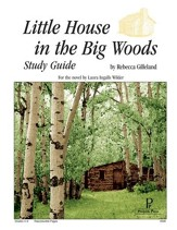 Little House in the Big Woods Progeny Press Study Guide, Grades 4-6
