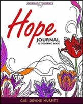 Journal the Journey Hope: Journal & Coloring Book