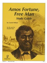 Amos Fortune, Free Man Progeny Press Study Guide Grades 6-9