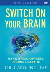 Switch On Your Brain DVD: The Key to Peak Happiness, Thinking, and Health