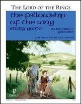 The Fellowship of the Ring: The Lord of the Rings Progeny Press   Study Guide, Grades 9-12