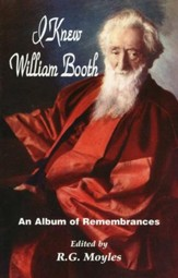 I Knew William Booth: An Album of Remembrances  (Compilation)