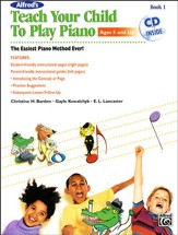 Alfred's Teach Your Child To Play Piano Book 1 (with Audio CD)