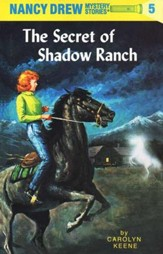The Secret of Shadow Ranch, Nancy Drew Mystery Stories Series #5