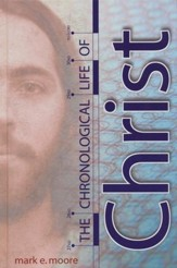The Chronological Life of Christ