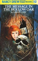 The Message in the Hollow Oak, Nancy Drew Mystery Stories Series  #12