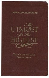 My Utmost for His Highest: The Classic Daily Devotional - Bonded Leather, Brown - Slightly Imperfect