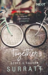 Together: A Guide for Couples Doing Ministry Together