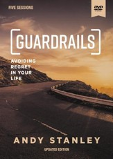 Guardrails DVD: Avoiding Regrets in Your Life, Updated Edition
