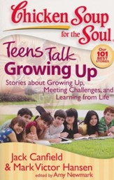 Teens Talk Growing Up-Stories About Growing Up, Meeting Challenges, and Learning From Life - Slightly Imperfect