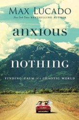 Anxious for Nothing: Finding Calm in a Chaotic World, Limited Signed Edition - Slightly Imperfect