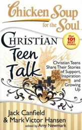 Christian Teen Talk-Christian Teens Share Their Stories of Support, Inspiration, and Growing Up