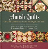 Amish Quilt: Giftable Inspiration Along with Quilting Tips