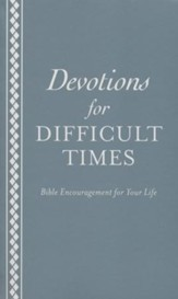 Devotions for Difficult Times