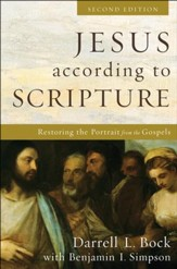 Jesus According to Scripture: Restoring the Portrait from the Gospels, Second Edition