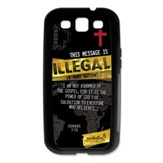 Illegal, Galaxy S3 Case