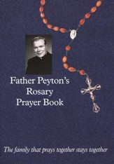 Father Peyton's Rosary Prayer Book, 2nd Edition