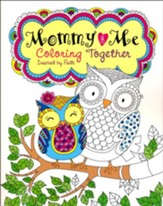 Mommy and Me Coloring Together, Inspired by Faith