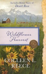 Wildflower Harvest: Also Includes Bonus Story of Desert Rose