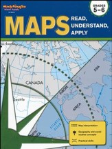 Maps: Read, Understand, Apply Grades 5-6