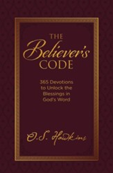 The Believer's Code: 365 Devotions to Unlock the Blessings in God's Word