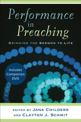 Performance in Preaching: Bringing the Sermon to Life - eBook